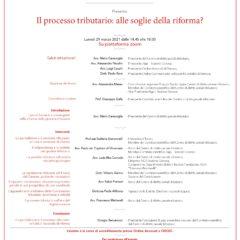 Il processo tributario: alle soglie della riforma? (piattaforma ZOOM, 29 marzo 2021)